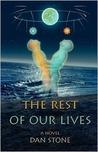The Rest Of Our Lives (The Rest of Our Lives, #1)