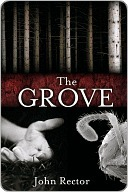 The Grove by John Rector