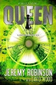 Callsign: Queen (Jack Sigler / Chess Team - Chesspocalypse Novellas Book 2)
