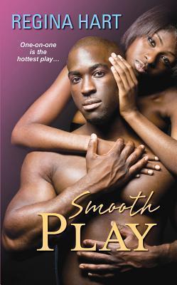 Smooth Play by Regina Hart
