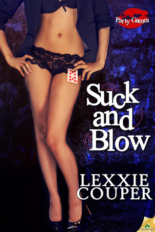 Suck and Blow by Lexxie Couper