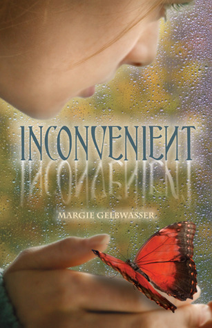 Inconvenient by Margie Gelbwasser