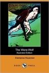 The Were-Wolf