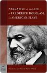 Narrative of the Life of Frederick Douglass by Frederick Douglass