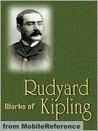 The Works of Rudyard Kipling - One Volume Edition