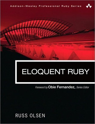 Eloquent Ruby (Addison-Wesley Professional Ruby)