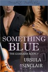 Something Blue (The Guardian Agency #2)