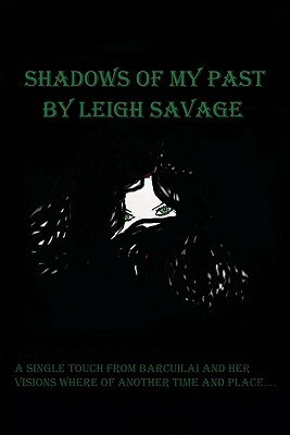 Shadows of my Past