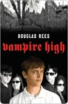 Vampire High by Douglas Rees