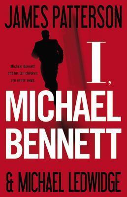 I, Michael Bennett (Michael Bennett, #5)