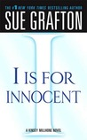 I is for Innocent (Kinsey Millhone, #9)