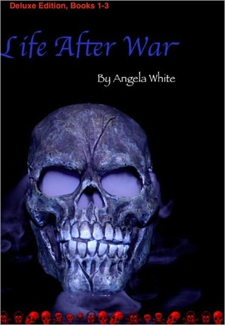 Life After War by Angela White