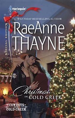 Ebook Christmas in Cold Creek by RaeAnne Thayne TXT!