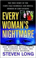 Every Woman's Nightmare by Steven   Long