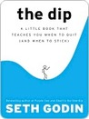The Dip: A Little...