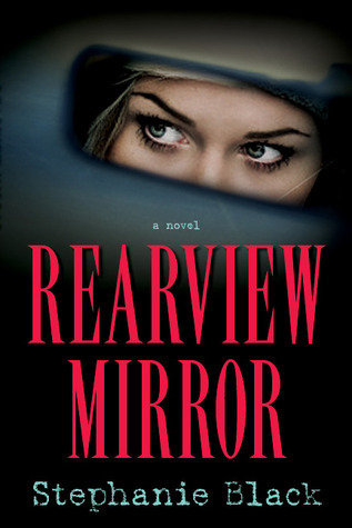 Rearview Mirror by Stephanie Black