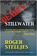 Deadly Stillwater (McRyan Mystery Series, #2)