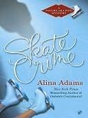 Skate Crime by Alina Adams