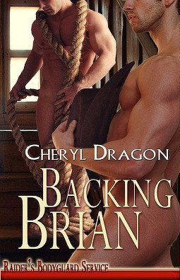 Backing Brian by Cheryl Dragon