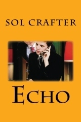 Echo by Sol Crafter