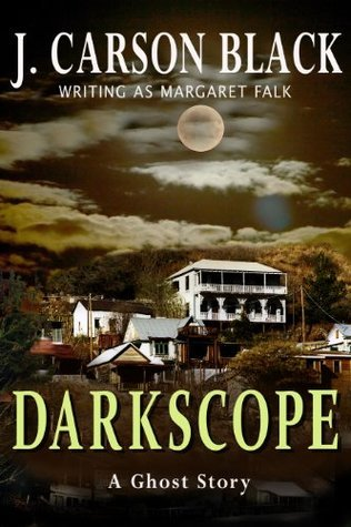 Darkscope by J. Carson Black