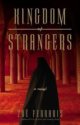 Kingdom of Strangers (Nayir Sharqi & Katya Hijazi #3)
