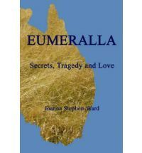 Eumeralla by Joanna Stephen-Ward