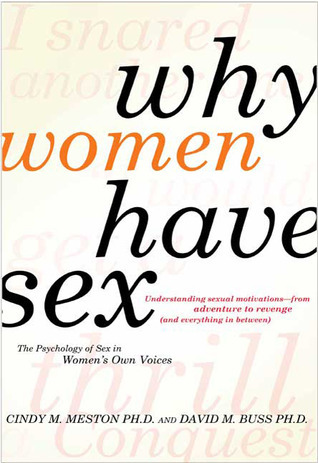 Why Women Have Sex by Cindy M. Meston