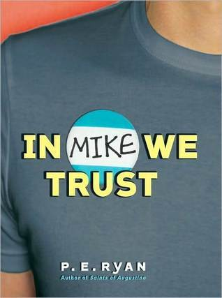 In Mike We Trust by P.E. Ryan