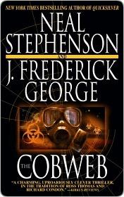 The Cobweb by Neal Stephenson