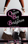 The Queen Bee of Bridgeton by Leslie DuBois