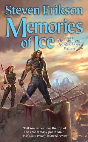 Memories of Ice(Malazan Book of the Fallen 3)