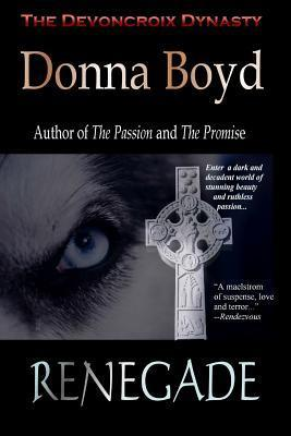 Renegade by Donna Boyd