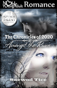 Amongst the Ruins (The Chronicles of 202...