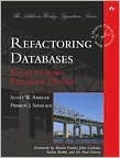 Refactoring Databases: Evolutionary Database Design (The Addison-Wesley Signature Series)