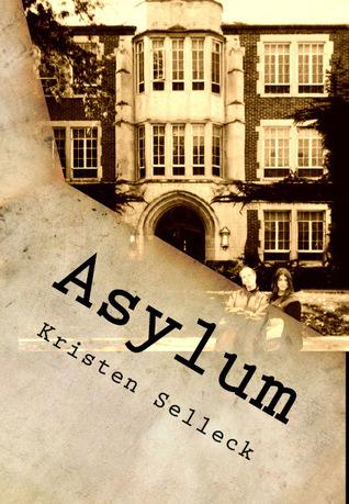 Asylum by Kristen Selleck