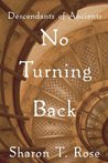 No Turning Back (Descendants of Ancients, #1)