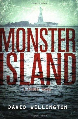 Monster Island by David Wellington