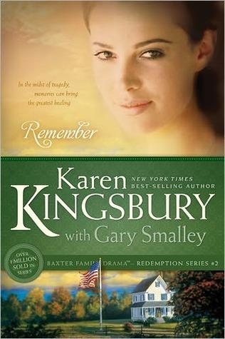 Remember by Karen Kingsbury