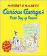 Curious George's First Day of School by Margret Rey