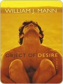 Object of Desire by William J. Mann