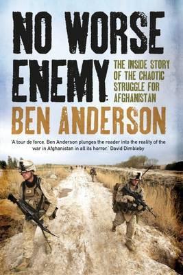 No Worse Enemy by Ben Anderson