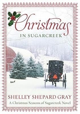 Christmas in Sugarcreek by Shelley Shepard Gray