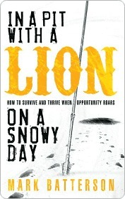 In A Pit With A Lion On A Snowy Day: How To Survive And Thrive When Opportunity Roars (ePUB)