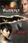 The Werewolf Whisperer (Vampire Love Story, #2)