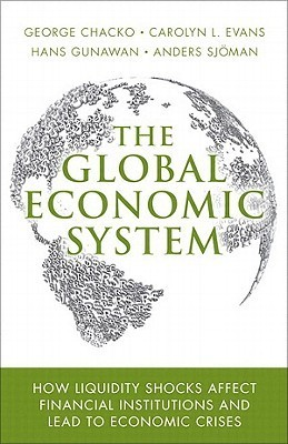 The Global Economic System by George Chacko