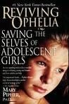 Reviving Ophelia:...