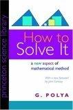 How to Solve It by George Pólya