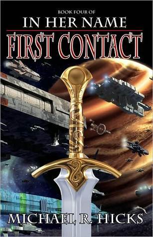 First Contact (In Her Name: The Last War...