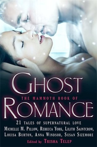 The Mammoth Book Of Ghost Romance By Trisha Telep